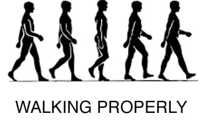 Walking Properly